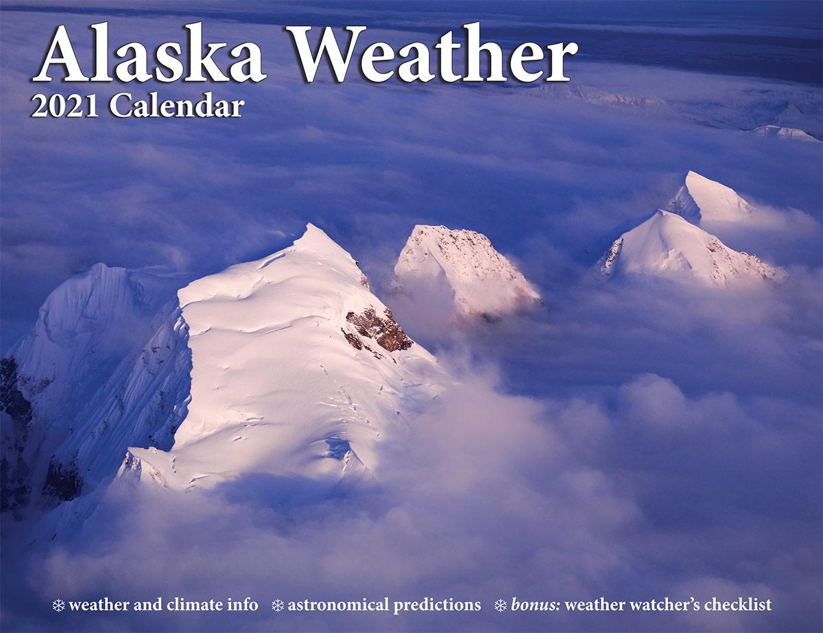 2021 Alaska Weather Calendar front cover
